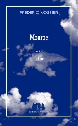 monroe-suivi-de-tahoe_solitaires_intempestifs