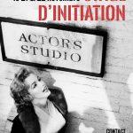 Stage d'initiation aux méthodes de l'Actors Studio