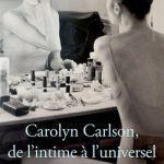 « Carolyn Carlson, de l'intime à l'universel »  de Thierry Delcourt aux Éditions Actes Sud