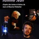 « Un d'eux nommé Jean »  de Maurice Pottecher, Jean Pottecher chez Lansman Éditeur