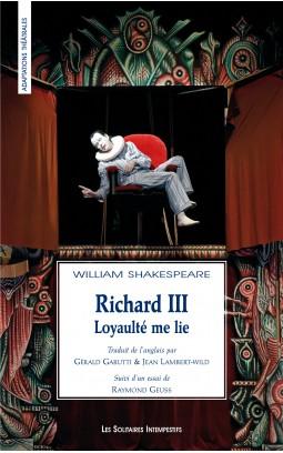 richard-iii-loyaulte-me-lie-