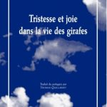 « Tristesse et joie dans la vie des girafes » de Tiago Rodrigues