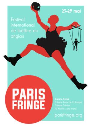 686325_paris-fringe-un-festival-international-de-theatre-en-anglais-a-paris-du-23-au-29-mai-2016_225253