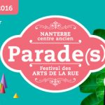 « Parade(s) », Festival des Arts de la Rue, Nanterre centre ancien