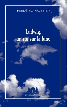 ludwig-un-roi-sur-la-lune