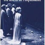 « Du luxe et de l'impuissance » Jean-Luc Lagarce, Éditions les Solitaires Intempestifs