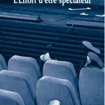 « L'Effort d'être spectateur » de Pierre Notte aux Éditions Solitaires Intempestifs