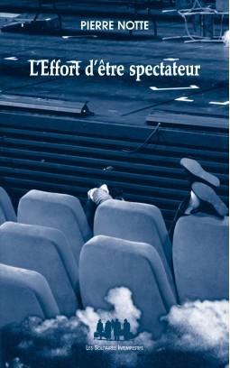 l-effort-d-etre-spectateur
