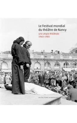 le-festival-mondial-du-theatre-de-nancy-