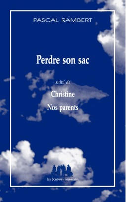 perdre-son-sac-christine-nos-parents